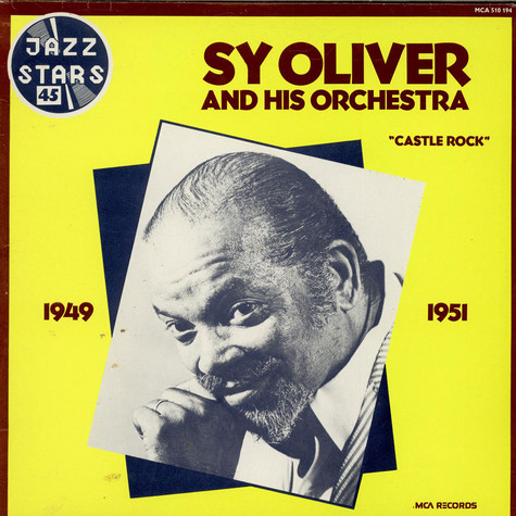 Sy Oliver And His Orchestra - Castle Rock 1949 - 1951