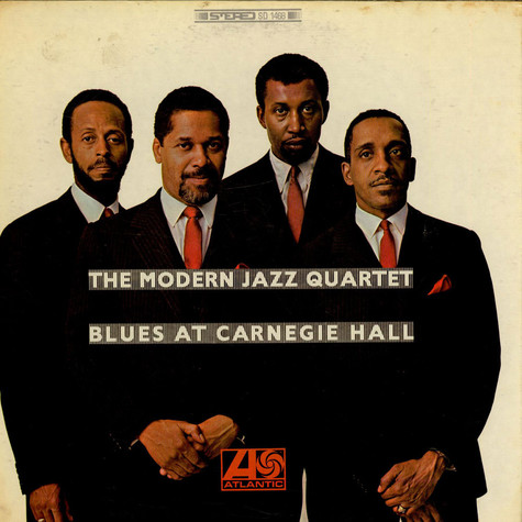 Modern Jazz Quartet, The - Blues At Carnegie Hall