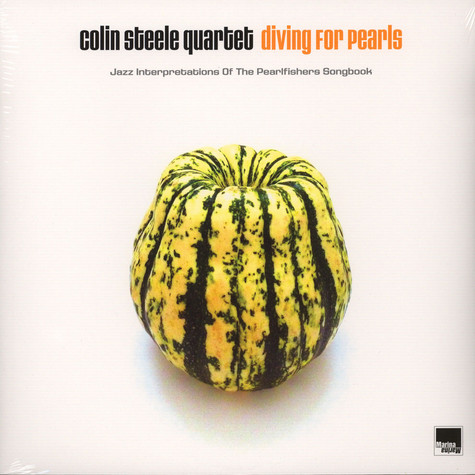 Colin Steele Quartet - Diving For Pearls - Jazz Interpretations Of Teh Pearlfishers Songbook