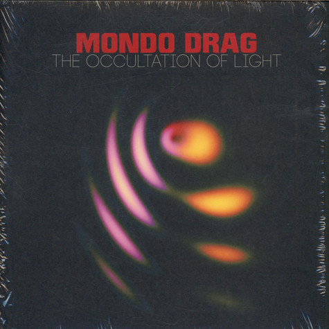 Mondo Drag - The Occultation Of Light