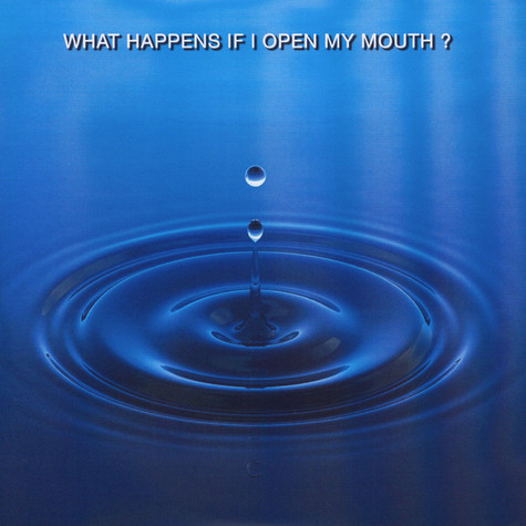 Celine Gillain - What Happens If I Open My Mouth?