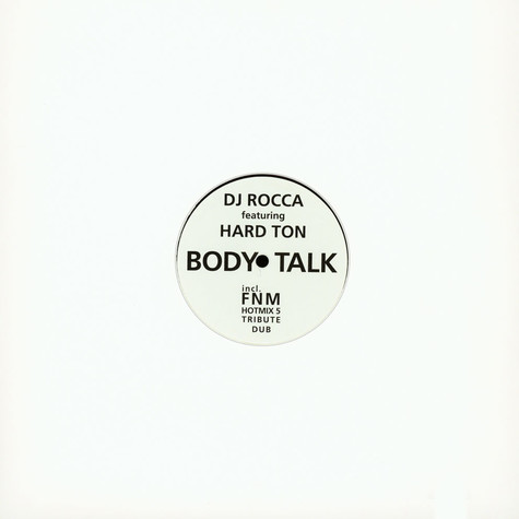 DJ Rocca - Body Talk feat. Hard Ton