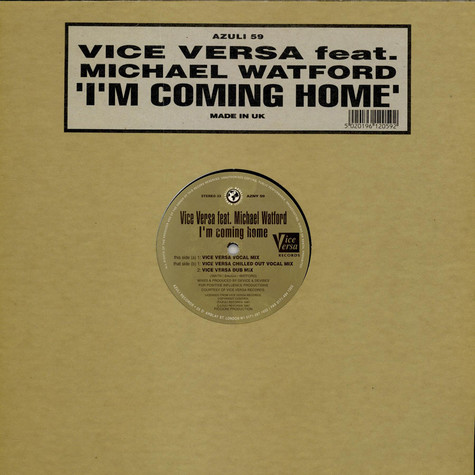 Vice Versa Feat. Michael Watford - I'm Coming Home
