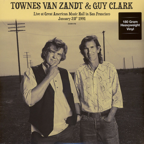 Townes Van Zandt & Guy Clark - Live At Great American Music Hall In San Francisco January 20th 1991