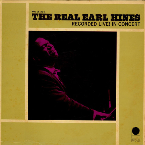 Earl Hines - The Real Earl Hines Recorded Live! In Concert