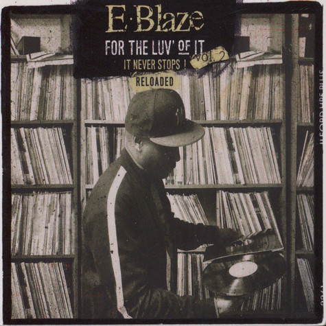 E-Blaze - For The Luv' Of It Volume 2: Reloaded