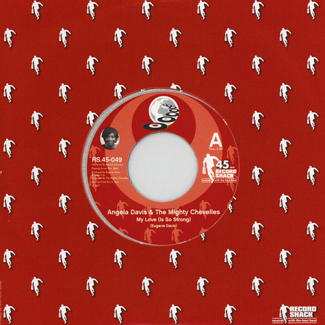 Angela Davis & The Mighty Chevelles - My Love (Is So Strong) / Instrumental