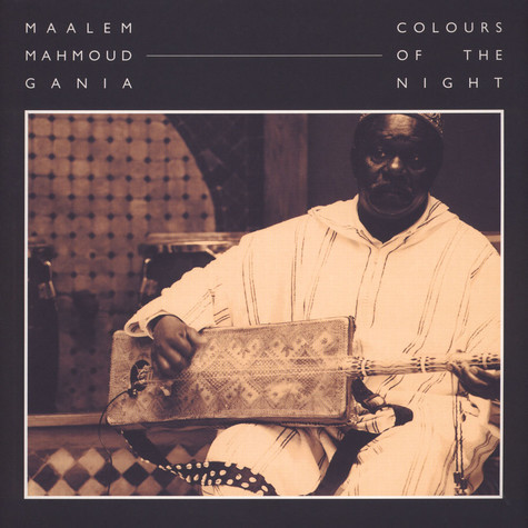 Maalem Mahmoud Gania - Colours Of The Night