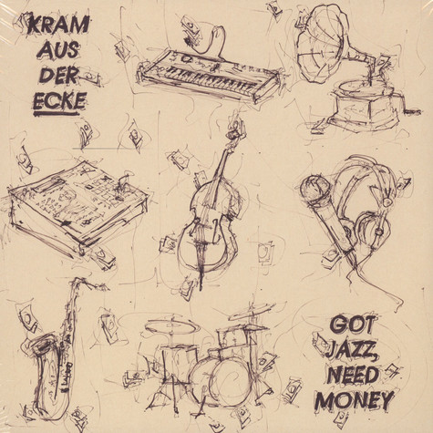 Kram Aus Der Ecke - Got Jazz, Need Money