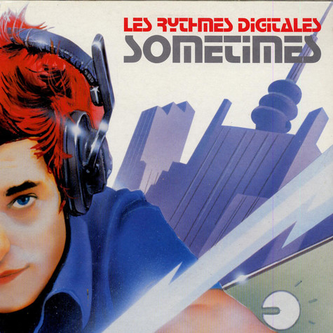 Les Rythmes Digitales - Sometimes (Remix)