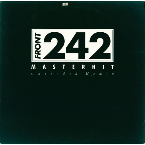 Front 242 - Masterhit (Extended Remix)