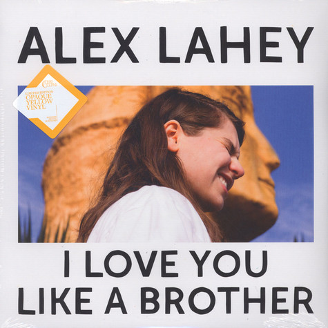 Alex Lahey - I Love You Like A Brother Colored Vinyl Edition