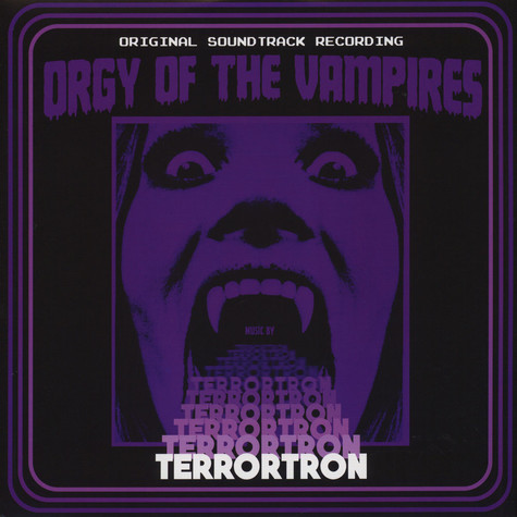Terrortron - OST Orgy Of The Vampires