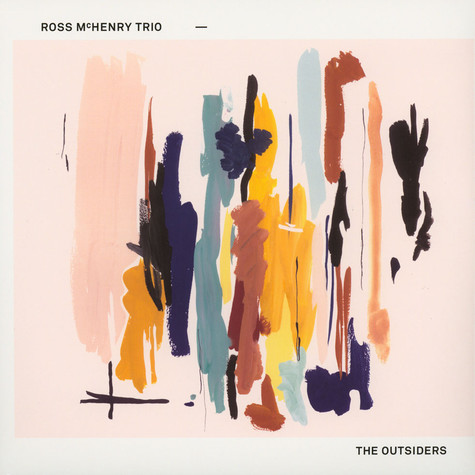 Ross McHenry Trio - The Outsiders