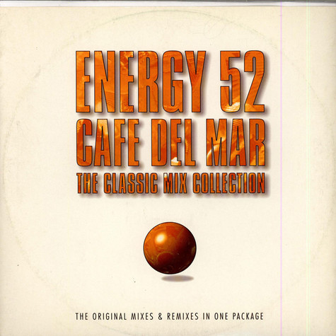 Energy 52 - Cafe Del Mar - The Classic Mix Collection
