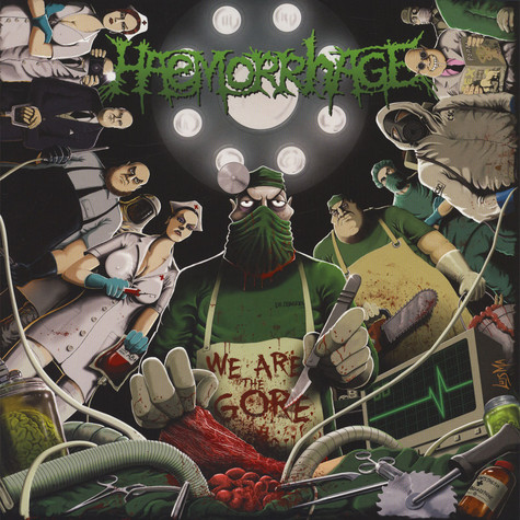 Haemorrhage - We Are The Gore