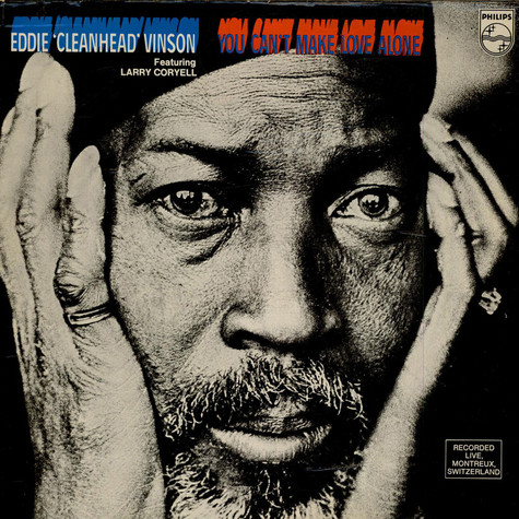"""Eddie """"Cleanhead"""" Vinson Featuring Larry Coryell - You Can't Make Love Alone"""