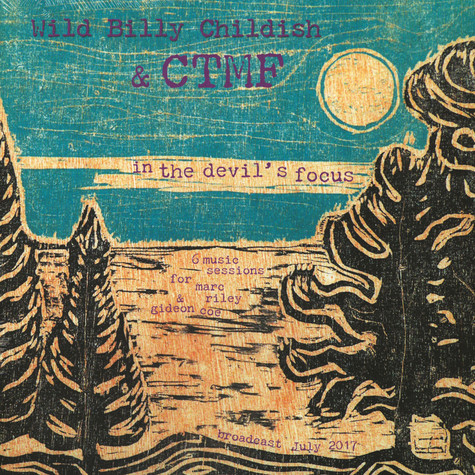 Wild Billy Childish & CTMF - In The Devil'S Focus (BBC 6Music Sessions)