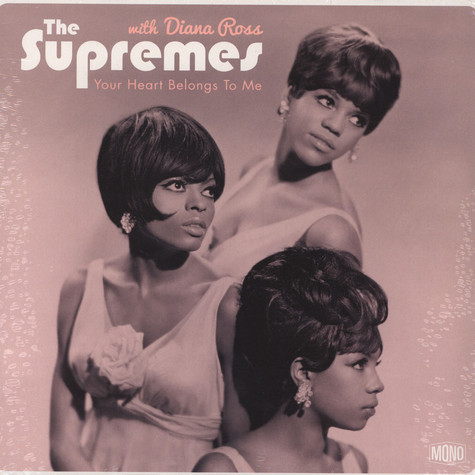 Diana Ross & The Supremes - Your Heart Belongs To Me