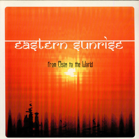 Eastern Sunrise - From Asia To The World