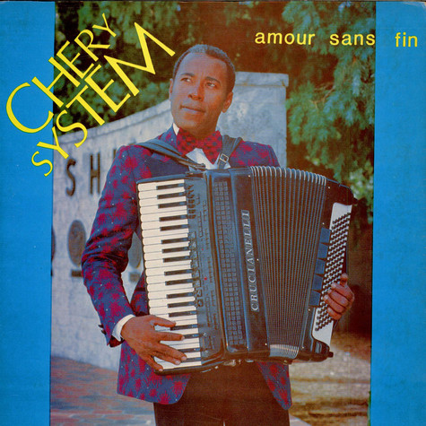 Chery System - Amour Sans Fin