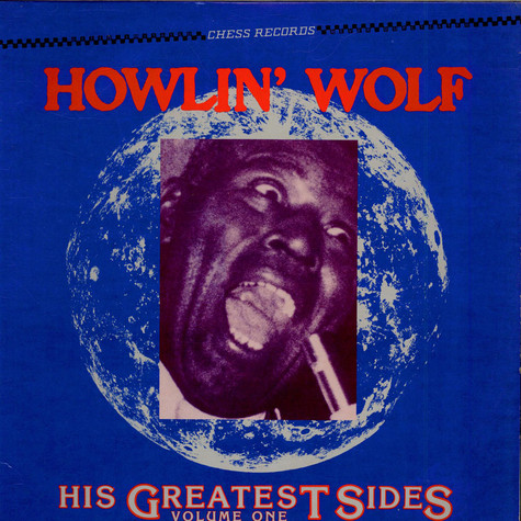 Howlin' Wolf - His Greatest Sides, Volume One