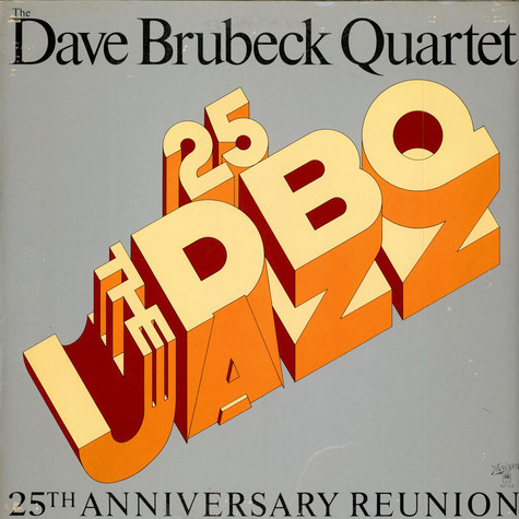 The Dave Brubeck Quartet - 25th Anniversary Reunion