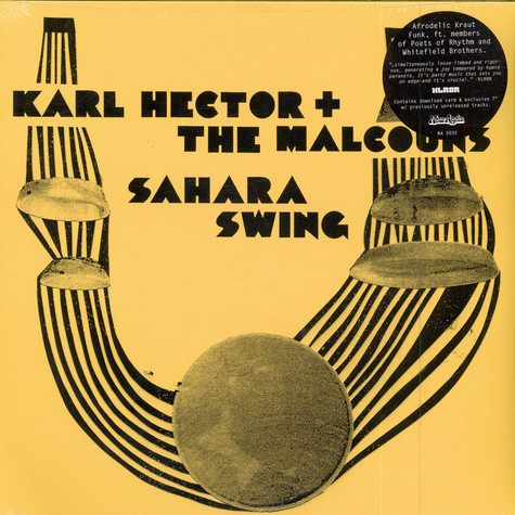 Karl Hector & Malcouns, The - Sahara Swing