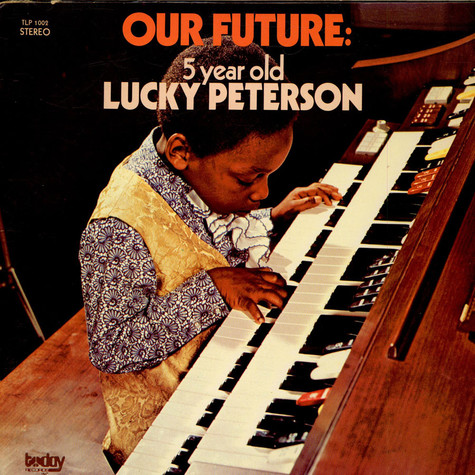 Lucky Peterson - Our Future: 5 Year Old Lucky Peterson
