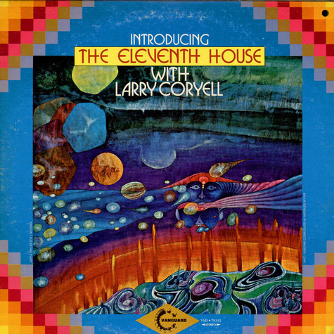 Eleventh House With Larry Coryell, The - Introducing The Eleventh House