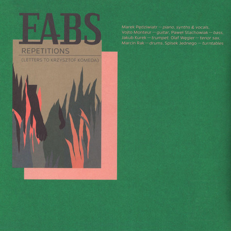 EABS (Electro-Accoustic Beat Sessions) - Repetitions (Letters To Krzysztof Komeda)