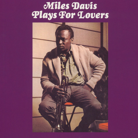 Miles Davis - Plays For Lovers