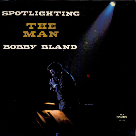 Bobby Bland - Spotlighting The Man