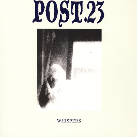 Post.23 - Whispers