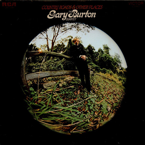 Gary Burton Quartet, The - Country Roads & Other Places