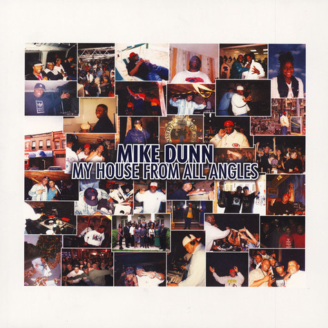 Mike Dunn - My House From All Angles