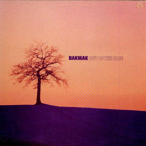Bakmak - Out Of The Blue