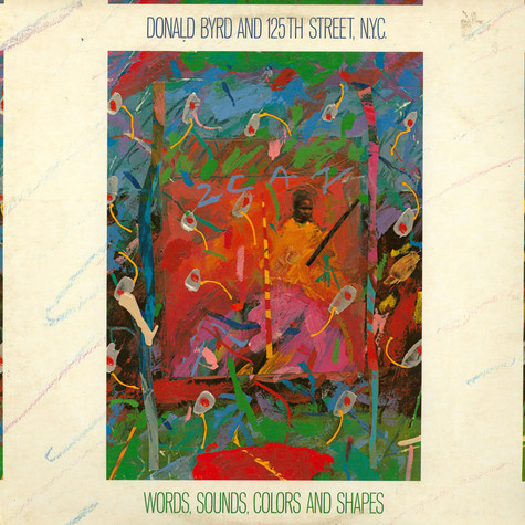 Donald Byrd & 125th Street N.Y.C. - Words, Sounds, Colors And Shapes