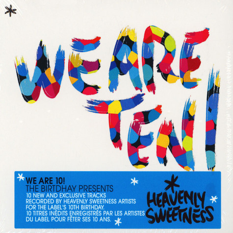 Heavenly Sweetness presents - We Are 10 - The Birtdhay Presents