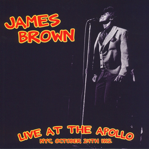 James Brown  - Live At The Apollo NYC October 1962