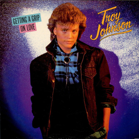 Troy Johnson - Getting  A Grip On Love