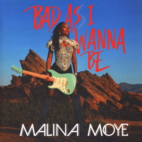 Malina Moye - Bad As I Wanna Be