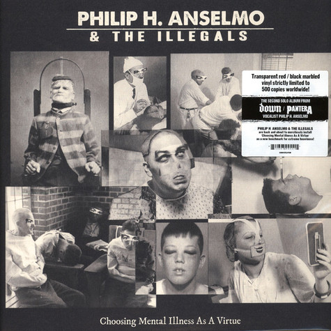 Philip H. Anselmo & The Illegals - Choosing Mental Illness As A Virtue Red / Black Marble Vinyl Edition