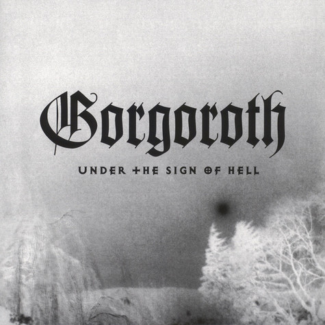Gorgoroth - Under The Sign Of Hell White Vinyl Edition