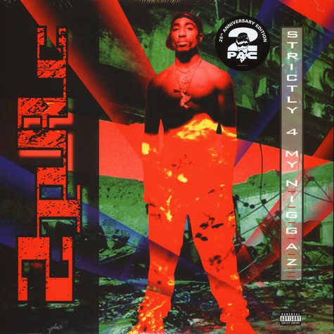2Pac - Strictly 4 My N.I.G.G.A.Z…