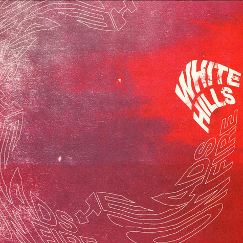 White Hills - Heads On Fire