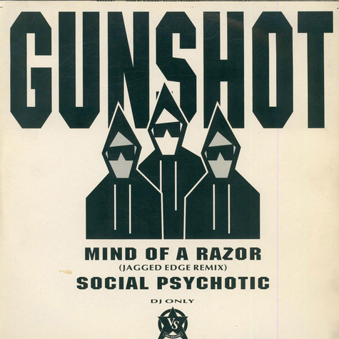 Gunshot - Mind Of A Razor