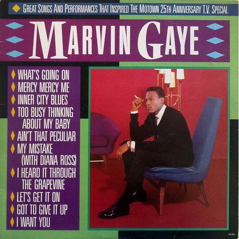 Marvin Gaye - Great Songs And Performances That Inspired The  Motown 25th Anniversary T.V. Special