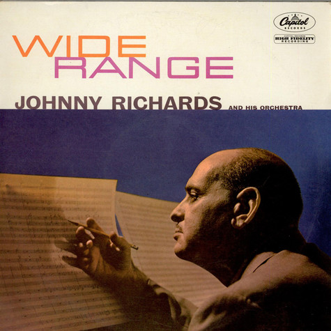 Johnny Richards And His Orchestra - Wide Range