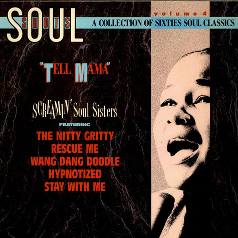 "V.A. - Soul Shots- Vol. 4 ""Tell Mama"" (Screamin' Soul Sisters)"